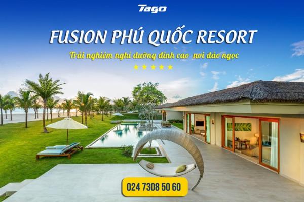 Voucher  Fusion Resort Phú Quốc 2020 - Kỳ nghỉ dưỡng đẳng cấp nhất đảo Ngọc